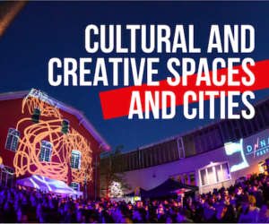 Kick Off Cultural and Creative Spaces and Cities