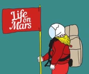 "Life on Mars  – ""Toward a metamorphosis?"""