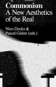 Book Cover: Commonism - A New Aesthetics of the Real